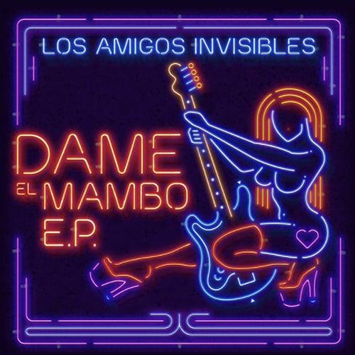 Dame el Mambo Ep Vol. 1 by Los Amigos Invisibles