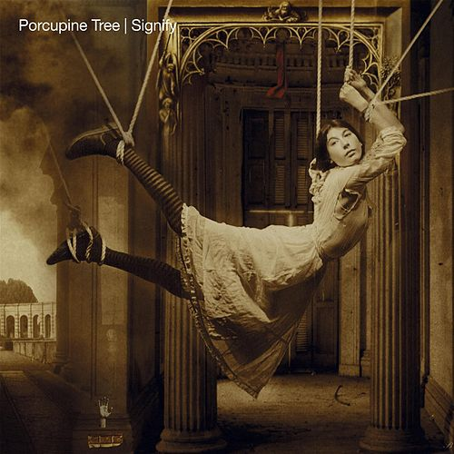 Signify (Remaster) by Porcupine Tree