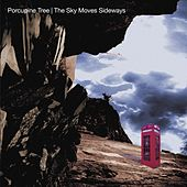The Sky Moves Sideways (Remaster) by Porcupine Tree