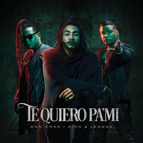 Te Quiero Pa´Mi by Don Omar