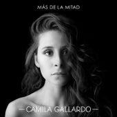 Más De La Mitad by Camila Gallardo