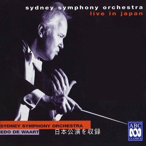 Sydney Symphony Orchestra Live In Japan von Edo de Waart