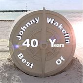 Best of 40 Years by Johnny Wakelin