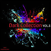 Dark Collection Vol.8 by Various Artists