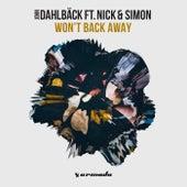 Won't Back Away by John Dahlbäck