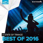 Armin van Buuren presents A State Of Trance - Best Of 2016 by Various Artists