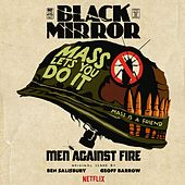 Black Mirror: Men Against Fire (Original Score) by Geoff Barrow