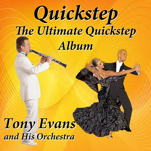 Quickstep the Ultimate Quickstep Album by Tony Evans