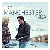 Manchester By The Sea (Original Soundtrack Album) by Various Artists
