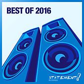 Statement! Recordings - Best Of 2016 by Various Artists