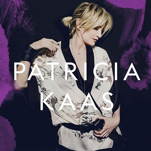 Patricia Kaas (Bonus Tracks Version) by Patricia Kaas