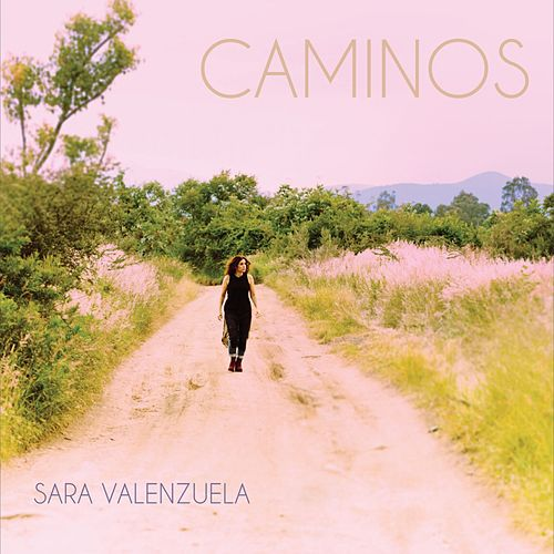Caminos by Sara Valenzuela