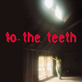 To The Teeth von Ani DiFranco