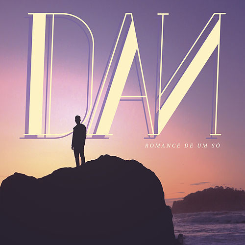 Romance de um Só by Dan