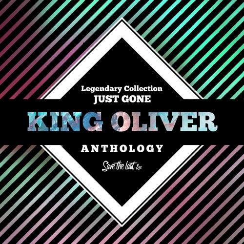 Legendary Collection: Just Gone (King Oliver Anthology) von King Oliver
