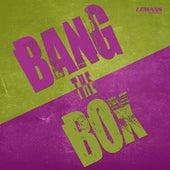 Bang the Box by Various Artists