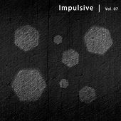 Impulsive, Vol. 7 by Various Artists