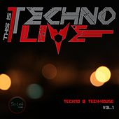 This Is Techno Live, Vol. 1 by Various Artists