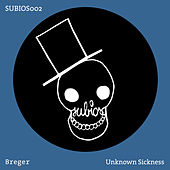 Unknown Sickness by Breger