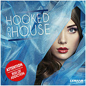 Hooked On House by Various Artists