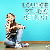 Lounge Studio Setlist by Various Artists