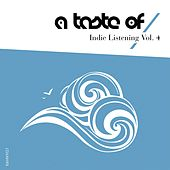 Indie Listening, Vol. 4 by Various Artists