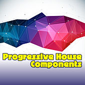 Progressive House Components by Various Artists