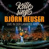 Kölle singt - Live in der Lanxess Arena by Various Artists