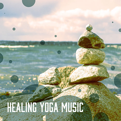 Healing Yoga Music – Deep Relaxing sounds of New Age Music for Yoga Practice, Healing Nature Sounds, New Age Music, Bird Sounds by Yoga Tribe
