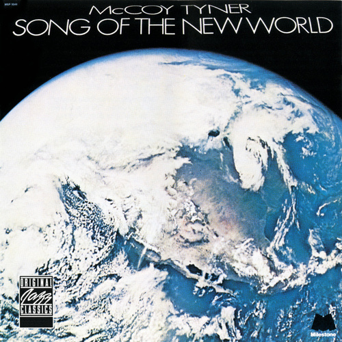 Song Of The New World by McCoy Tyner