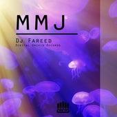 Mmj by DJ