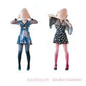 Double Diamond by Electrocute