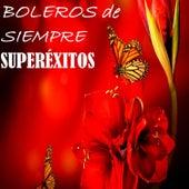 Boleros de Siempre, Superéxitos by Various Artists
