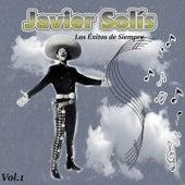 Javier Solís - Los Éxitos de Siempre, Vol. 1 by Javier Solis