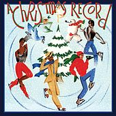 A Christmas Record (Bonus Track Version) [Remastered] by Various Artists