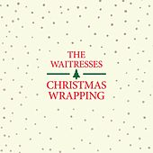 Christmas Wrapping (Remastered) von The Waitresses