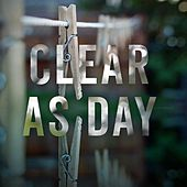 Clear as Day by Vessel