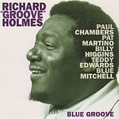 Blue Groove by Richard Groove Holmes