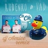 OH OH (DJ Amice Remix) by Rudenko