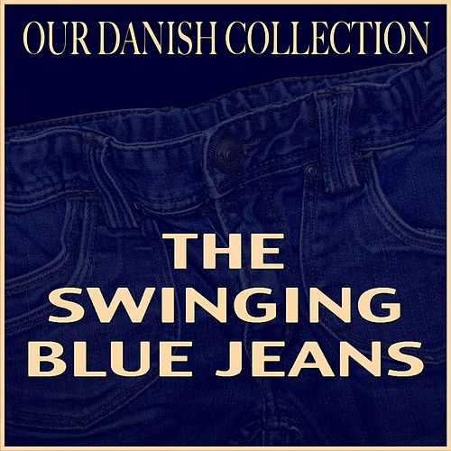 The Swinging Blue Jeans by Swinging Blue Jeans