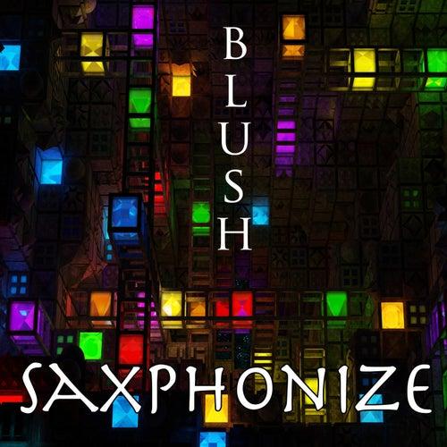 Saxphonize by Blush