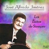 José Alfredo Jiménez - Los Éxitos de Siempre, Vol. 1 by Jose Alfredo Jimenez