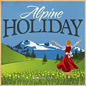 Alpine Holiday by Various Artists