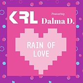 Rain of Love - Single by KRL