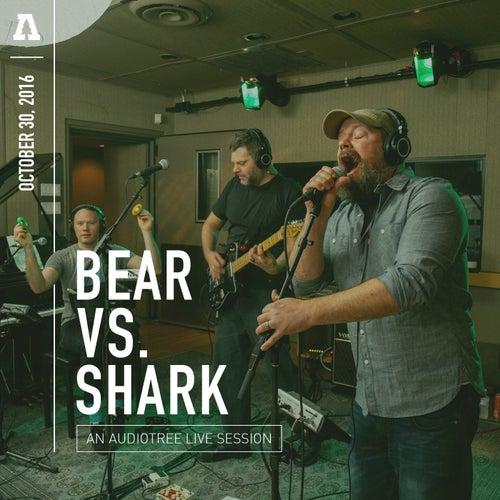 Bear vs. Shark on Audiotree Live by Bear Vs. Shark