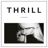 Thrill by The Sounds