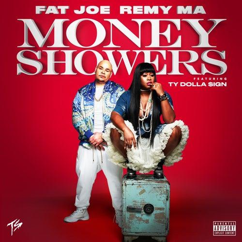 Money Showers (feat. Ty Dolla $ign) von Fat Joe