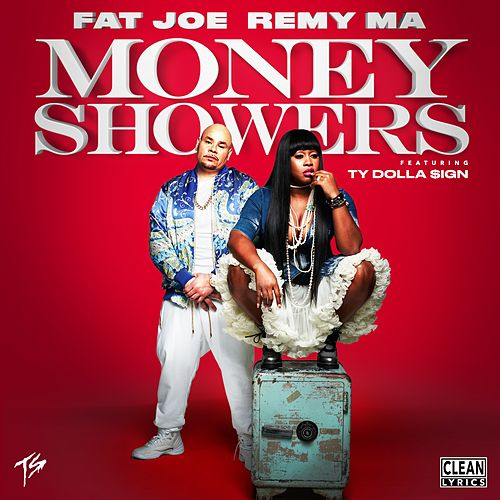 Money Showers (feat. Ty Dolla $ign) by Fat Joe