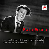 And the Things that Remain by Ezio Bosso