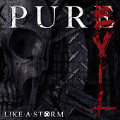 Pure Evil by Like A Storm